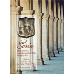 Soria, su historia, sus monumentos, sus gentes